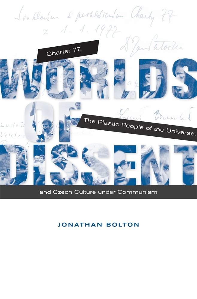 Download Worlds of Dissent: Charter 77, The Plastic People of the Universe, and Czech Culture under Communism pdf