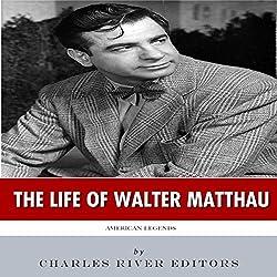American Legends: The Life of Walter Matthau