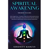 Spiritual Awakening: This Book Includes: Open Third Eye & 7 Chakras Through Guided Meditation & Breathing Techniques…
