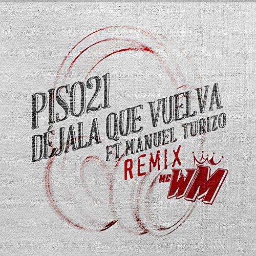 ... Déjala Que Vuelva (feat. Manue.