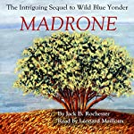 Madrone | Jack B. Rochester