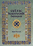 Celtic Knotwork Designs, Sheila Sturrock, 1861080409