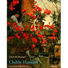 Childe Hassam: American Impressionist by Ulrich W. Hiesinger (1999-09-24)
