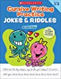 Cursive Writing Practice: Jokes & Riddles: 40+ Reproducible Practice Pages That Motivate Kids to Improve Their Cursive Writing