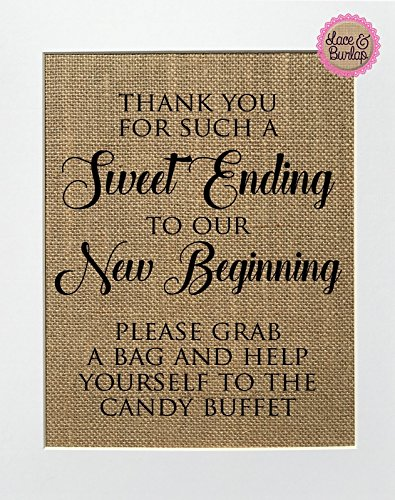 8x10 UNFRAMED Thank You for Such a Sweet Ending to Our New Beginning / Burlap Print Sign / Rustic Vintage Shabby Chic Wedding Favors Candy Sweets Candy Bar Wedding Sign