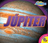 Jupiter (Jupiter) (Los Planetas (Planets)) (Spanish Edition)