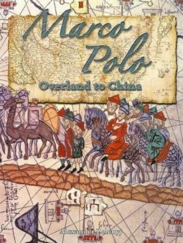 Marco Polo: Overland to China (In the Footsteps of Explorers)
