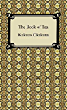 The Book of Tea [with Biographical Introduction] (English Edition)