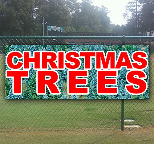 CHRISTMAS TREES 13 oz heavy duty vinyl banner sign with metal grommets, new, store, advertising, flag, (many sizes available) (Cheap Banner)