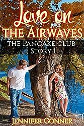 Love on the Airwaves (The Pancake Club Book 1)