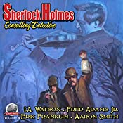 Sherlock Holmes: Consulting Detective, Volume 9 | I. A. Watson, Fred Adams Jr., Erik Franklin, Aaron Smith