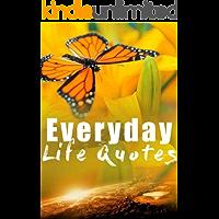 Everyday Life Quotes