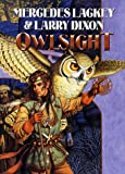 Owlsight, Mercedes Lackey and Larry Dixon, 0886778026