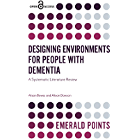 Designing Environments for People with Dementia: A Systematic Literature Review (Emerald Points) (English Edition)