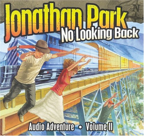 Jonathan Park: No Looking Back, Vol. 2