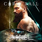 Axel: Six Saviors, Book 13 | Carly Fall
