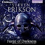 Forge of Darkness: Kharkanas Trilogy, Book 1 | Steven Erikson