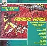 Fantastic Voyage: Science Fiction Film Music