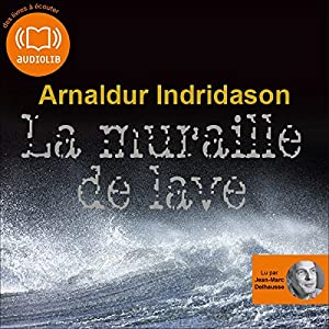 La muraille de lave (Commissaire Erlendur Sveinsson 10) | Livre audio