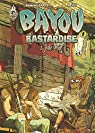 Bayou Bastardise - Tome 1 - Juke Joint par Brard