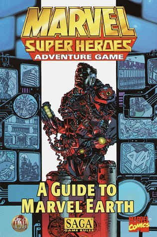A Guide to Marvel Earth (Marvel Super Heroes Adventure Game) - Marvel Super Heroes Guide