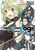 LOG Horizon Side Story - Honeymoonlogs - #1 (Dengeki Comics) [Japanese Editione]