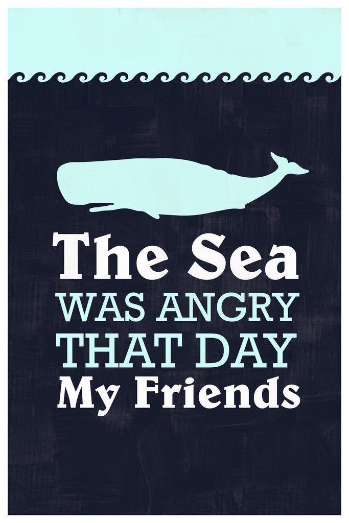 The Sea was Angry That Day My Friends Quote Art Print Framed Poster 14x20 inch