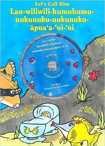 Lets Call Him Lau Wiliwili Humuhumu Nukunuku Apuaa Oioi With CD Audio Hardcover December 1 2005