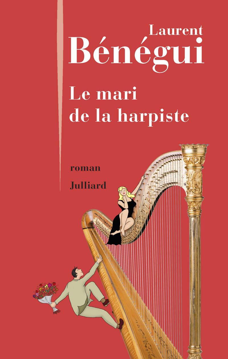 Amazon.fr - Le Mari de la harpiste - BÉNÉGUI, Laurent - Livres