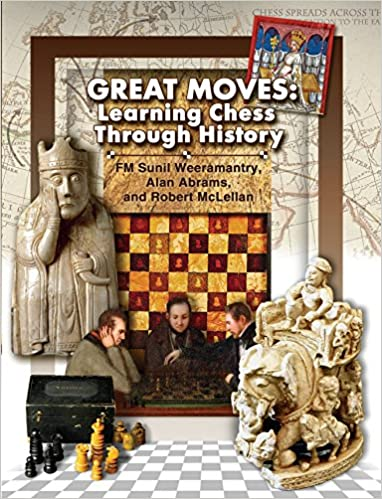 36644a35 Great Moves: Learning Chess Through History Paperback – November 7, 2017