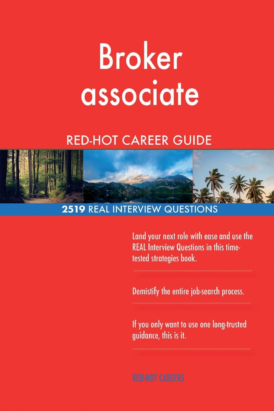Broker associate RED-HOT Career Guide; 2519 REAL Interview Questions pdf epub