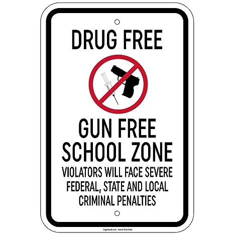 Amazon com : Reflective Heavy Gauge Drug Free Gun Free School Zone