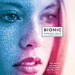 Bionic   Suzanne Weyn