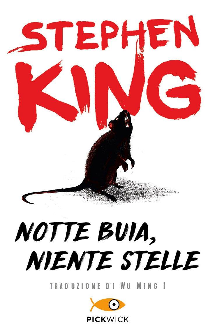 Notte buia, niente stelle Copertina flessibile – 9 dic 2014 Stephen King Wu Ming 1 Sperling & Kupfer 8868362600