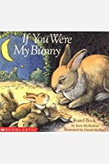 If You Were My Bunny Board book