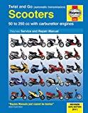 Twist and Go (automatic transmission) Scooters Service and Repair Manual 50 - 250cc with carburettor engines (Haynes Service and Repair Manuals)