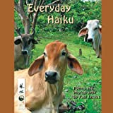 Everyday Haiku, Paul Jacobs, 1479743887