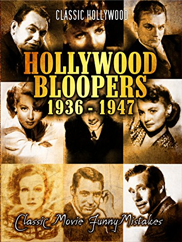 hollywood-bloopers-classic-movie-funny-mistakes