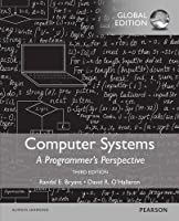 Computer Systems: A Programmer's Perspective, Global Edition 3rd Edition Front Cover