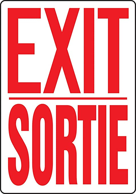 Accuform FBMEXT907VP Plastic French Bilingual Sign 20 Length x 14 Width x 0.055 Thickness LegendEXIT//SORTIE Red on White