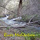 River Meditation - The Sounds of our Planet Series Volume 3