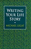 img - for Writing Your Life Story book / textbook / text book
