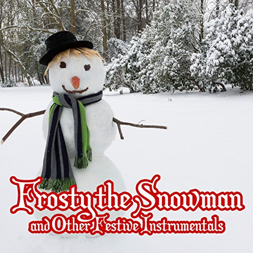 Frosty the Snowman and Other Festive Instrumentals