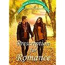 Prescription for Romance: A Small Town Romance