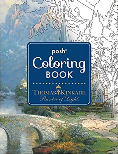 Amazon Posh Adult Coloring Book Thomas Kinkade Designs For Inspiration Relaxation Books 0050837355743
