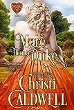 More Than a Duke (The Heart of a Duke Book 2)