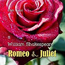 Romeo and Juliet Audiobook by William Shakespeare, Edith Nesbit Narrated by Josh Verbae