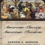 American Slavery, American Freedom | Edmund S. Morgan
