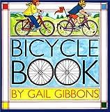 Bicycle Book, Gail Gibbons, 0823414086