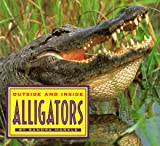 Outside and Inside Alligators, Sandra Markle, 0689814577
